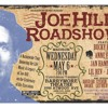 The Joe Hill Roadshow: Honoring His Music 100 Years After His Execution