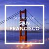 Sounds of San Francisco: Golden Gate Bridge