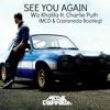 Wiz Khalifa - See You Again ft. Charlie Puth (MCD Bootleg)