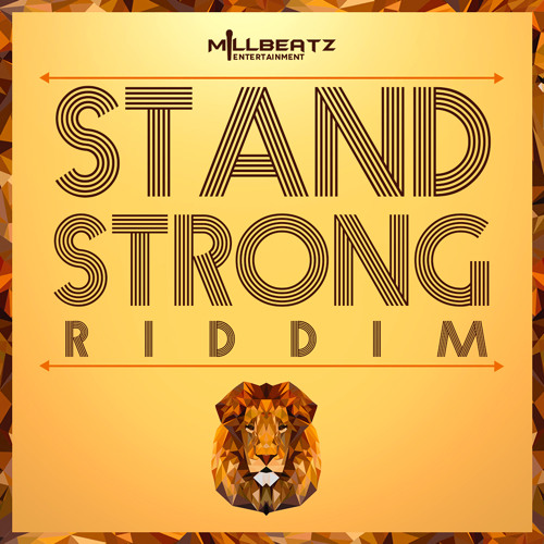 STAND STRONG RIDDIM