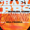 """Michael Gibbs & the NDR Bigband, """"On The Lookout/Far Away"""" from 'Play a Bill Frisell Set List'"""