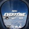 Bankroll Fresh ft. Spodee & 1st - EveryTime (Prod By FKi) mp3
