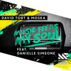 David Tort & Moska - Music Feeds My Soul Feat. Danielle Simeone [OUT NOW]