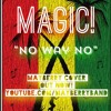 Magic! - No Way No OFFICIAL COVER