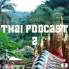 Thaïland Groove Podcast Part. 2