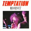 Heaven 17 - Temptation - Cloudwalker Bootleg (CLIP)