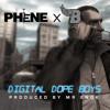 Digital Dope Boys ft Bags (Prod by Mr Enok)