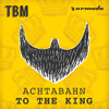 Achtabahn - To The King [OUT NOW]