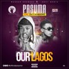 Wasiu Alabi Pasuma Ft. Patoranking – Our Lagos
