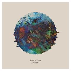 Parra for Cuva feat. Monsoonsiren - Champa (Trashlagoon Remix)