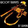 Groovy Trumpets [sismeak dj set]