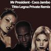Coco Jambo (Titto Legna Private Mix) FREE DOWNLOAD