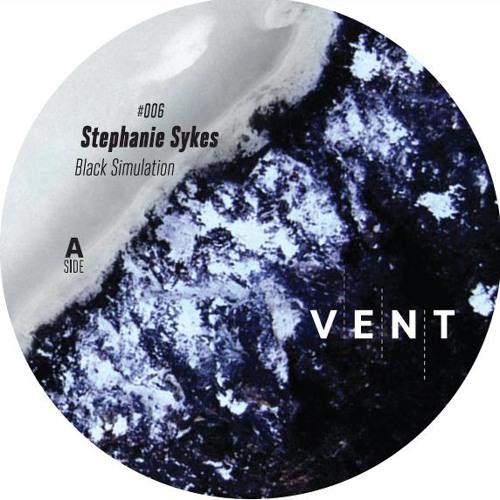 [VENT006] Stephanie Sykes - Black Simulation (incl. Dasha Rush Remix)