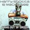 Harry Shotta & Macky Gee - Bang Out Of Order Volume 2
