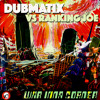 Dubmatix Vs Ranking Joe - War Inna Corner by dubmatix