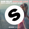 Sam Feldt - Show Me Love (EDXs Indian Summer Remix) (Out Now)
