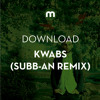 Download: Kwabs 'Pray For Love' (Subb-an Remix)