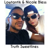 BBHMM Rihanna version - Nicole Bless & LowTantik - Truth Sweetlines -