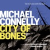 CITY OF BONES by Michael Connelly, read by Peter Jay Fernandez