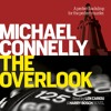 THE OVERLOOK by Michael Connelly, read by Len Cariou