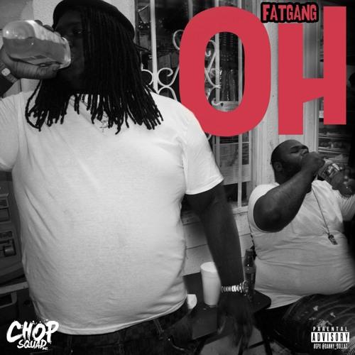 Fat Gang – OH