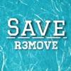 Save - R3move