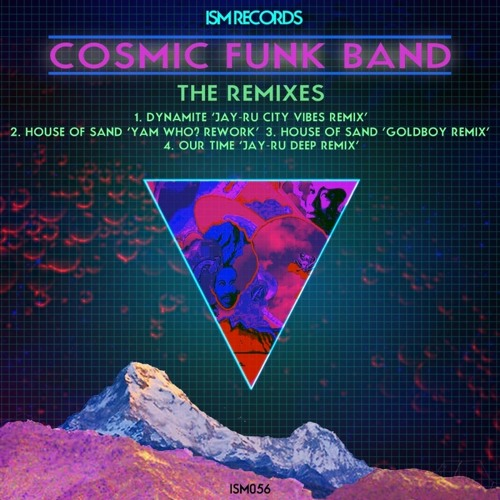The Cosmic Funk Band - Dynamite (Jay Ru's City Vibes Remix) Out now on ISM Records