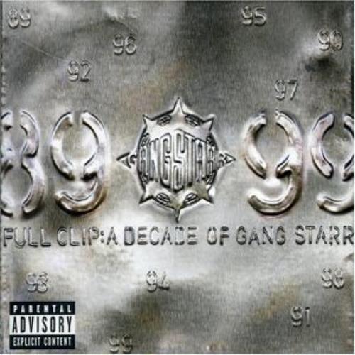 Full Clip - Gang Starr