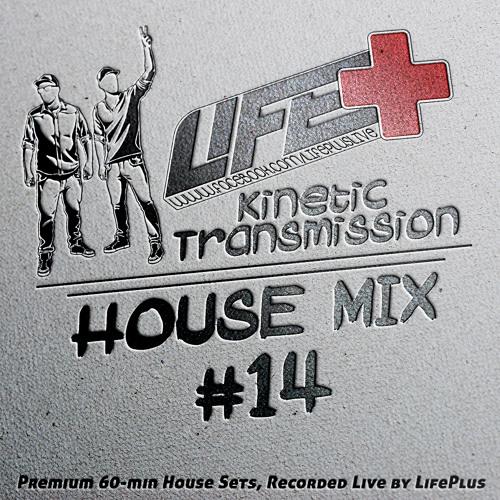 Life+ .::Kinetic Transmission vol.14::.DJ Mix