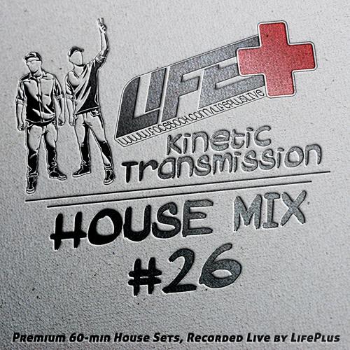 Life+ .::Kinetic Transmission vol.26::.DJ Mix