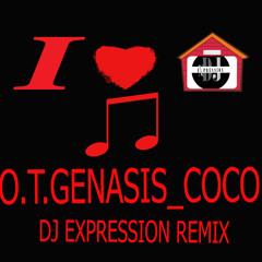 O.T. GENASIS __COCO REMIX (DJ EXPRESSION)