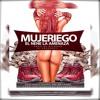 El Nene La Amenaza - Mujeriego (Prod.DJDickson)