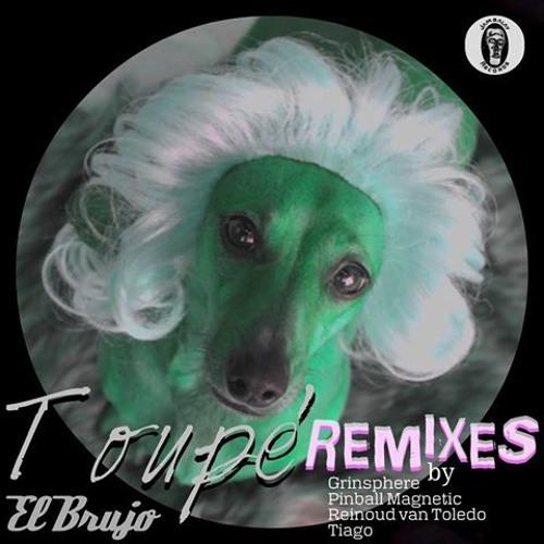 El Brujo- Toupe (Grinsphere Remix)