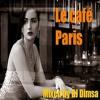 Le Cafe Paris - Lounge Mix (2009)