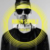 Robin Schulz feat. Ilsey - Headlights (Radio Mix)