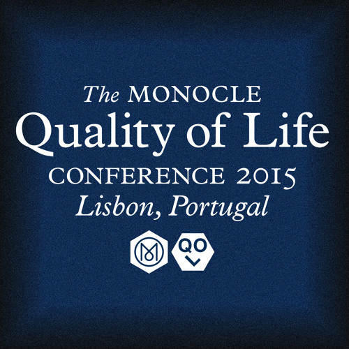 The Monocle Quality of Life Conference - 2015
