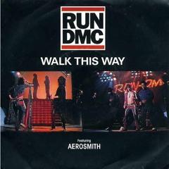 Walk This Way   Aerosmith ft Run-DMC Cover