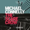 THE SCARECROW by Michael Connelly, read by Peter Giles