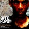 Kamutupu (Afro Dj Pupo's Ancestrunder Remix)