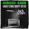 Marracash - IN RADIO (Jack Yzarc Booty 2015)