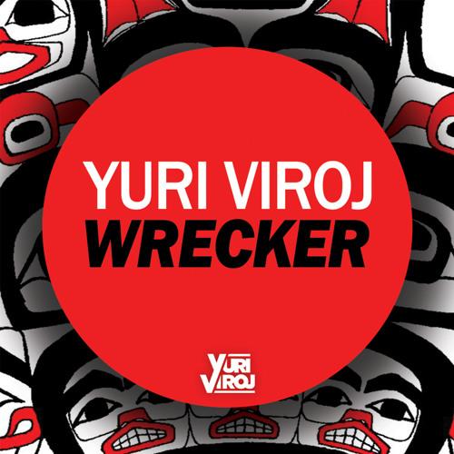 Yuri Viroj - Wrecker