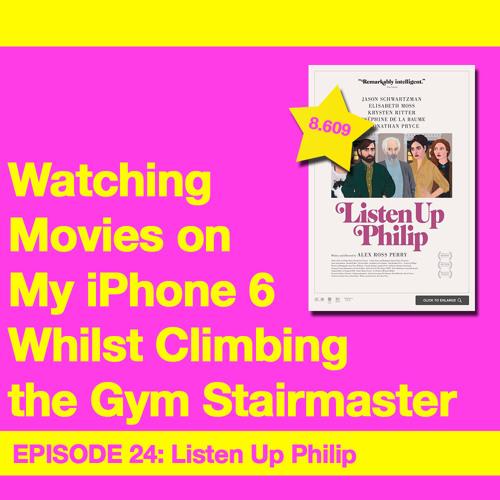 Movie Review 24: Listen Up Philip (2014)