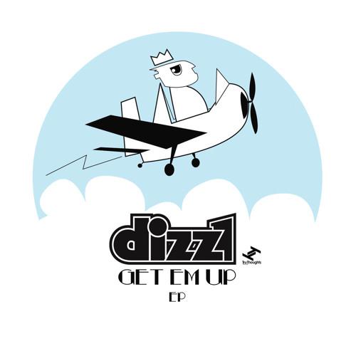 Dizz1 - 'Get Em Up EP'