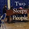 Two Sleepy People (lyrics by Fats Waller/Hoagy Carmichael)