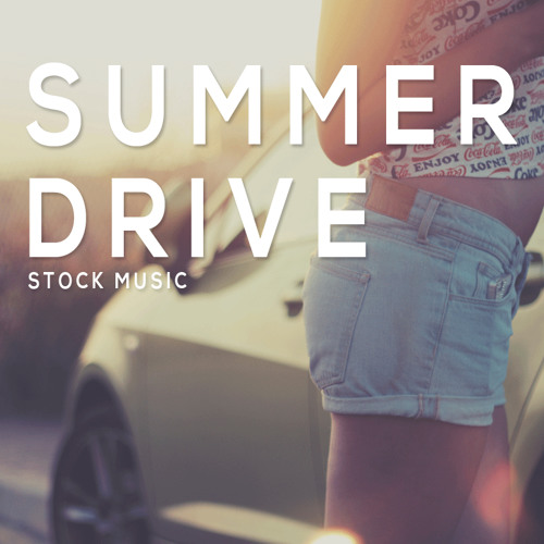 Summer Drive Preview (Stock Music)