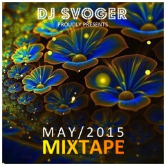 May 2015 Mixtape - Focus on the bright side... !