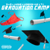 London Jae - Graduation Camp - Ft. B.o.B x Jaque Beatz x T.I.