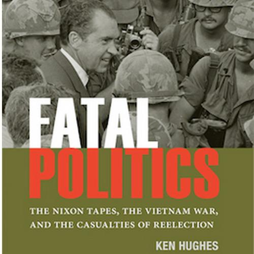 Fatal Politics and the Fall of Saigon with Ken Hughes