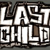 Last Child _ penyesalan yg indah