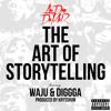 The Art Of Storytelling Ft. Waju & Diggga
